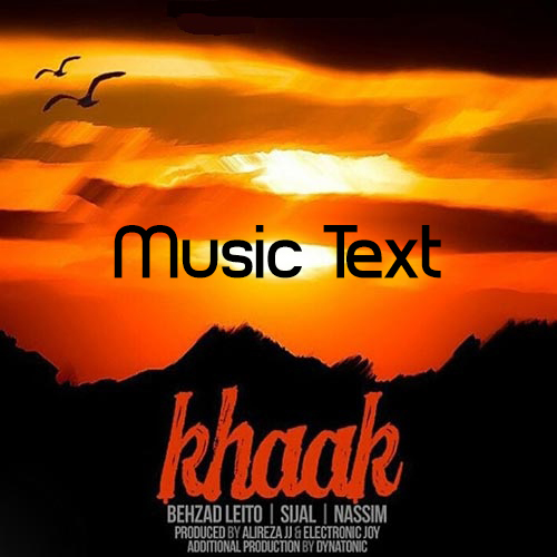 http://up.leito.ir/view/632066/Behzad-Leito-Sijal-Khak-TextMusic.jpg