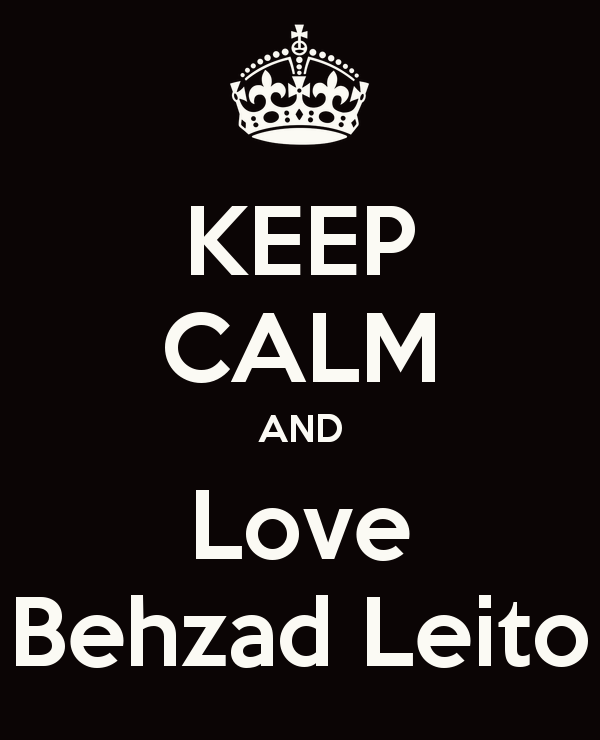 Keep Calm And Love Behzad Leito